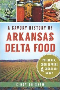 A savory history of arkansas delta food for Arkansas cuisine